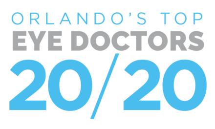 Orlando's Top Eye Doctors 20/20